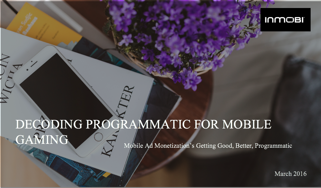 Programmatic for Mobile Game Devleopers
