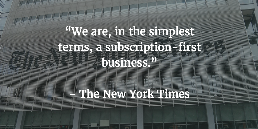 The New York Times subscription first business monetization model