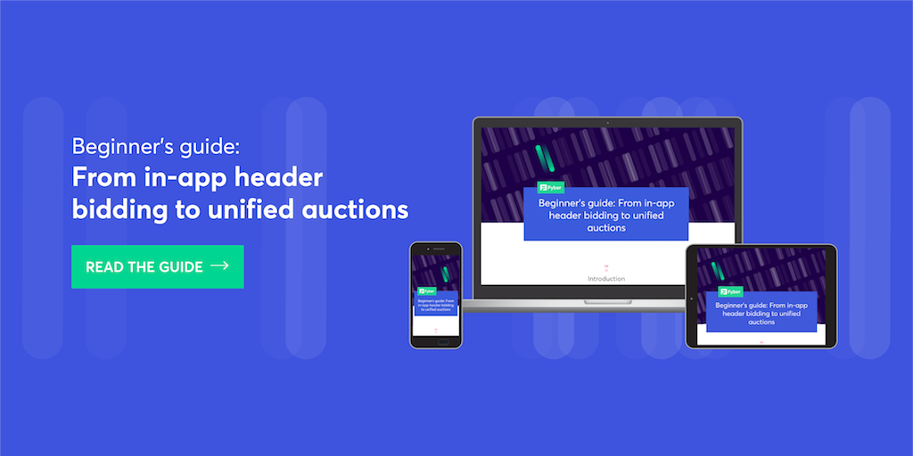 Beginner's guide: from in-app header bidding to unified auctions.